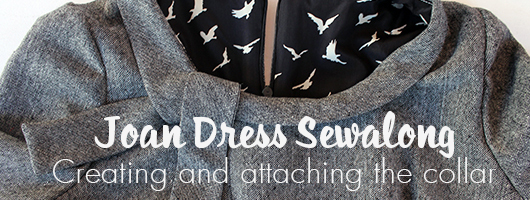 Sew Over It Joan Dress sewalong: creating and attaching the collar