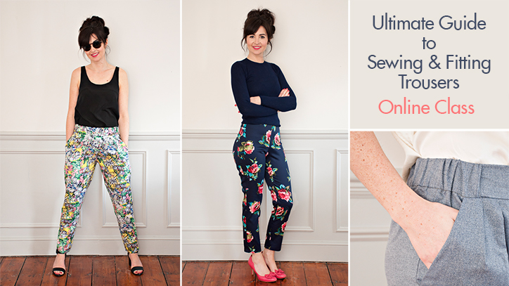 Ultimate Guide to Sewing & Fitting Trousers Online Class | Sew Over It