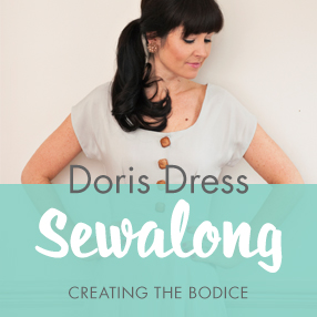 Doris Dress Sewalong - Creating the bodice