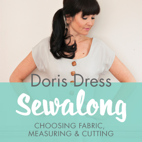 Doris Dress Sewalong - Choosing fabric, measuring and cutting