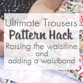 Ultimate Trousers Pattern Hack