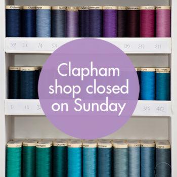 Clapham Shop Closed – Sunday 18th September