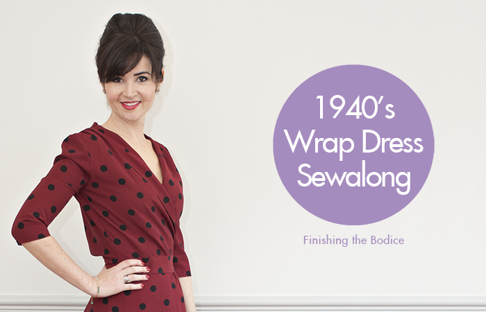 Sew Over It 1940's Wrap Dress sewalong: Finishing the bodice with bias binding